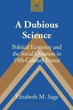 A Dubious Science: Political Economy and the Social Question in 19th-C-ExLibrary