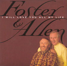 "FOSTER & ALLEN, CD ""I WILL LOVE YOU ALL MY LIFE"" NEW SEALED"