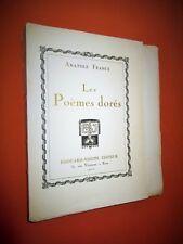FRANCE Anatole. Les poèmes dorés. Chez Edouard-Joseph, 1920. Exemplaire n° 1.