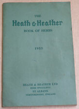 HEATH & HEATHER BOOK OF HERBS 1955. St.Albans, Herb Specialists