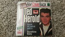 Ted Herold - Auch du wirst geh'n/ Sunshine Baby 7'' Single Hit Comeback