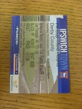 03/01/2004 Ticket: Ipswich Town v Derby County [FA Cup]. Thanks for viewing our