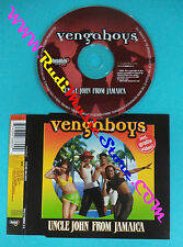 CD singolo Vengaboys Uncle John From Jamaica 7243 8 88860 0 0 no lp mc vhs(S30)