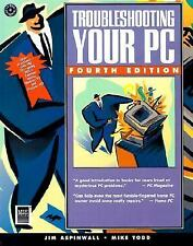 Troubleshooting Your PC by Mike Todd and Jim Aspinwall (1999, Paperback)
