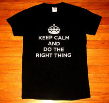 """KEEP CALM and DO THE RIGHT THING""  T-Shirt, Men's Size SMALL, Black Tee"