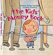 The Kids' Money Book: Earning * Saving * Spending * Investing * Donati-ExLibrary
