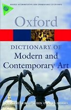 A Dictionary of Modern and Contemporary Art by Ian Chilvers and John...