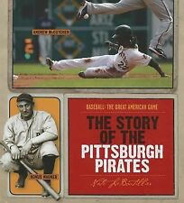 The Story of the Pittsburgh Pirates (Baseball: the Great American Game)
