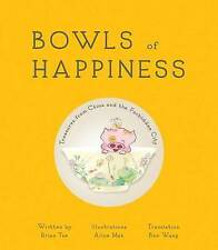 Bowls of Happiness: Treasures from China and the Forbidden City By Tse, Brian