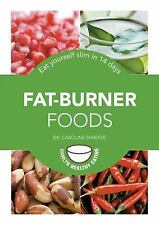 Fat-Burner Foods: Eat yourself slim in 14 days (Hamlyn Healthy Eating)-ExLibrary