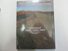 2015 Polaris Ranger Diesel Diesel Crew Service Manual BRAND NEW FACTORY OEM DEAL