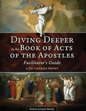 Diving Deeper in the Book of Acts of the Apostles by Charles Msewe (2015,...