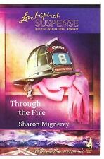 Through the Fire (Faith at the Crossroads, Book 3) (Steeple Hill Love Inspired S