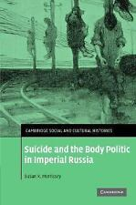 Cambridge Social and Cultural Histories: Suicide and the Body Politic in...