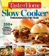 Taste of Home Slow Cooker Throughout the Year : 475+ Family Favorites Recipes...