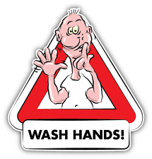 "Wash Hands Warning Sign Funny Cartoon Car Bumper Sticker Decal 5"" x 5"""