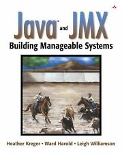 "Javaâ""¢ and JMX: Building Manageable Systems"