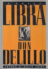 """DON DeLILLO """"Libra"""" (1988) SIGNED First Printing  Hardcover in Dust Jacket"""