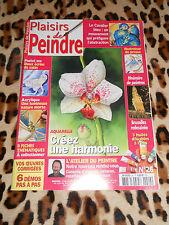 REVUE - PLAISIRS DE PEINDRE n° 26, 2003 - Créez une harmonie