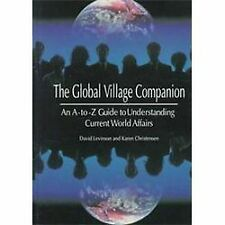Global Village Companion: An A-to-Z Guide to Understanding Current World Affairs