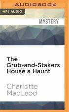 The Grub-And-Stakers House a Haunt by Charlotte MacLeod (2016, MP3 CD,...