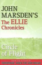Circle of Flight by John Marsden -The Ellie Chronicles - (Paperback)- NEW
