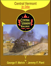CENTRAL VERMONT in Color (big-time railroading in the 1950s and 1960s) NEW