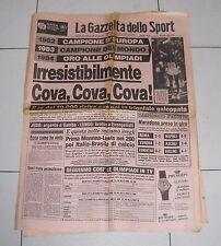 La Gazzetta dello sport OLIMPIADI LOS ANGELES 1984 Oro ALBERTO COVA  8 agosto