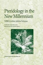 Pteridology in the New Millennium : NBRI Golden Jubilee Volume (2010, Paperback)