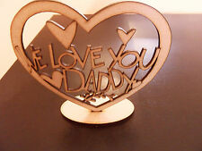 we love you daddy fathers day gift present,wooden blank