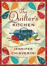 The Quilter's Kitchen 13 by Jennifer Chiaverini (2008, Hardcover)