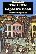 Excellent, The Little Capoeira Book, Nestor Capoeira, Book