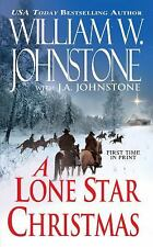 A Lone Star Christmas by William W. Johnstone and J. A. Johnstone (2011, PB)