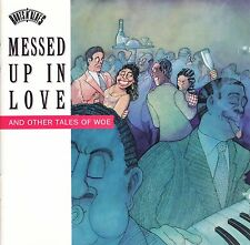 compilation, Messed Up In Love And Other Tales Of Woe, CD