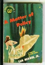 A MATTER OF POLICY by Merwin, rare Green Dragon #30 crime pulp vintage pb