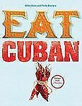 Eat Cuban Recipes From Floridita by Andy Rose and Judy Bastyra (2008) HC/DJ