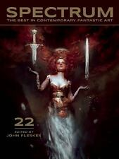 Spectrum 22 : The Best in Contemporary Fantastic Art (2015, Paperback)