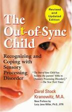 The Out-of-Sync Child: Recognizing and Coping with Sensory Processing Disorder..