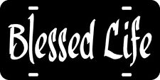BLESSED LIFE Car Tag License Plate Personalized Custom customized religious