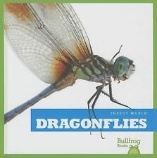 Dragonflies (Bullfrog Books: Insect World)