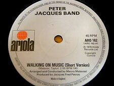 "PETER JACQUES BAND - WALKING ON MUSIC   7"" VINYL"