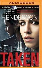 Taken by Dee Henderson (2015, MP3 CD, Unabridged)
