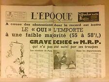 """JOURNAL """"L'EPOQUE"""" N° 1553 / OCTOBRE 1946 / LE """"OUI"""" L'EMPORTE ++++++++"""