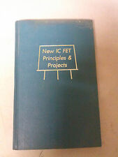 New IC FET Principles & Projects First Edition July 1972