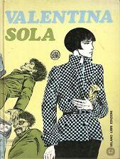 guido crepax Valentina sola - Milano libri  Prima edizione 1981