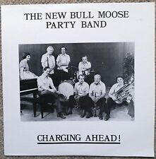 New Bull Moose Party Band Charging Ahead! LP George Marois Very Clean