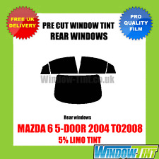 MAZDA 6 5-DOOR 2004 TO2008 5% LIMO REAR PRE CUT WINDOW TINT