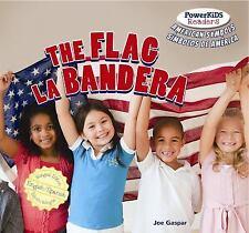 The Flag  La Bandera (Powerkids Readers: American Symbols  S-Mbolos de-ExLibrary