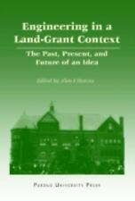 Engineering in a Land-Grant Context: The Past, Present, and Future of -ExLibrary