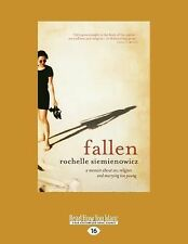 Fallen : A Memoir about Sex, Religion and Marrying Too Young by Rochelle...
